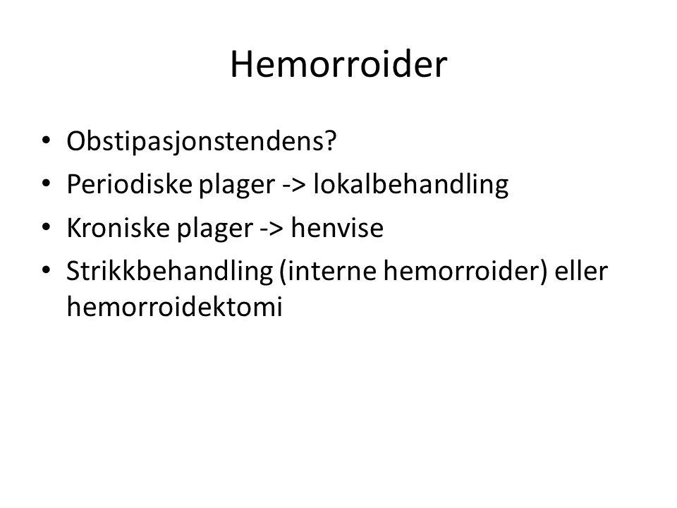 Hemorroider Obstipasjonstendens