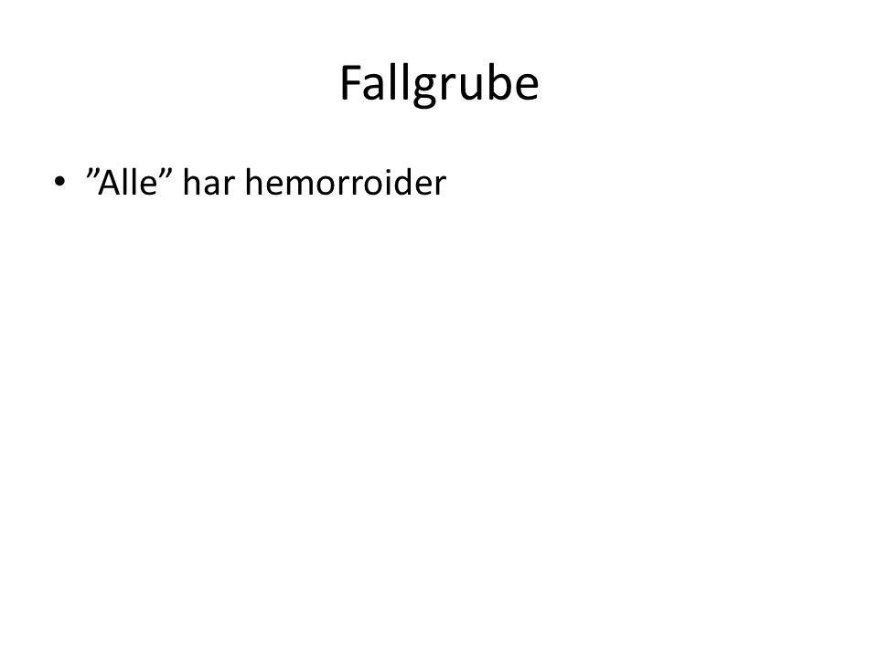 Fallgrube Alle har hemorroider
