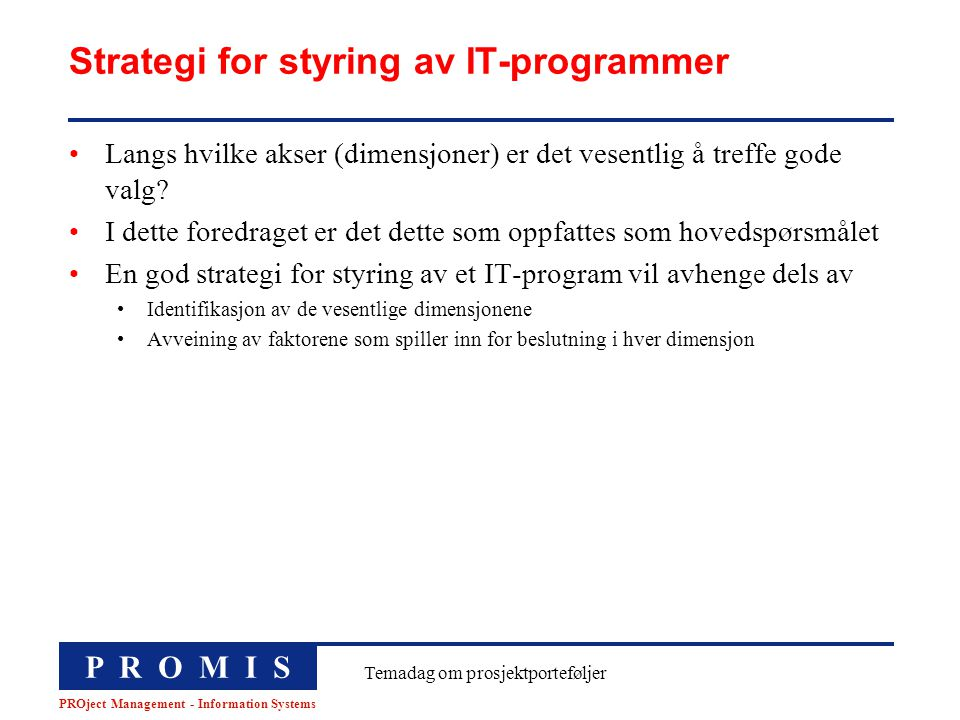 Strategi for styring av IT-programmer