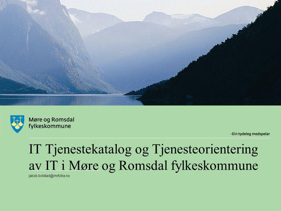 IT Tjenestekatalog og Tjenesteorientering av IT i Møre og Romsdal fylkeskommune
