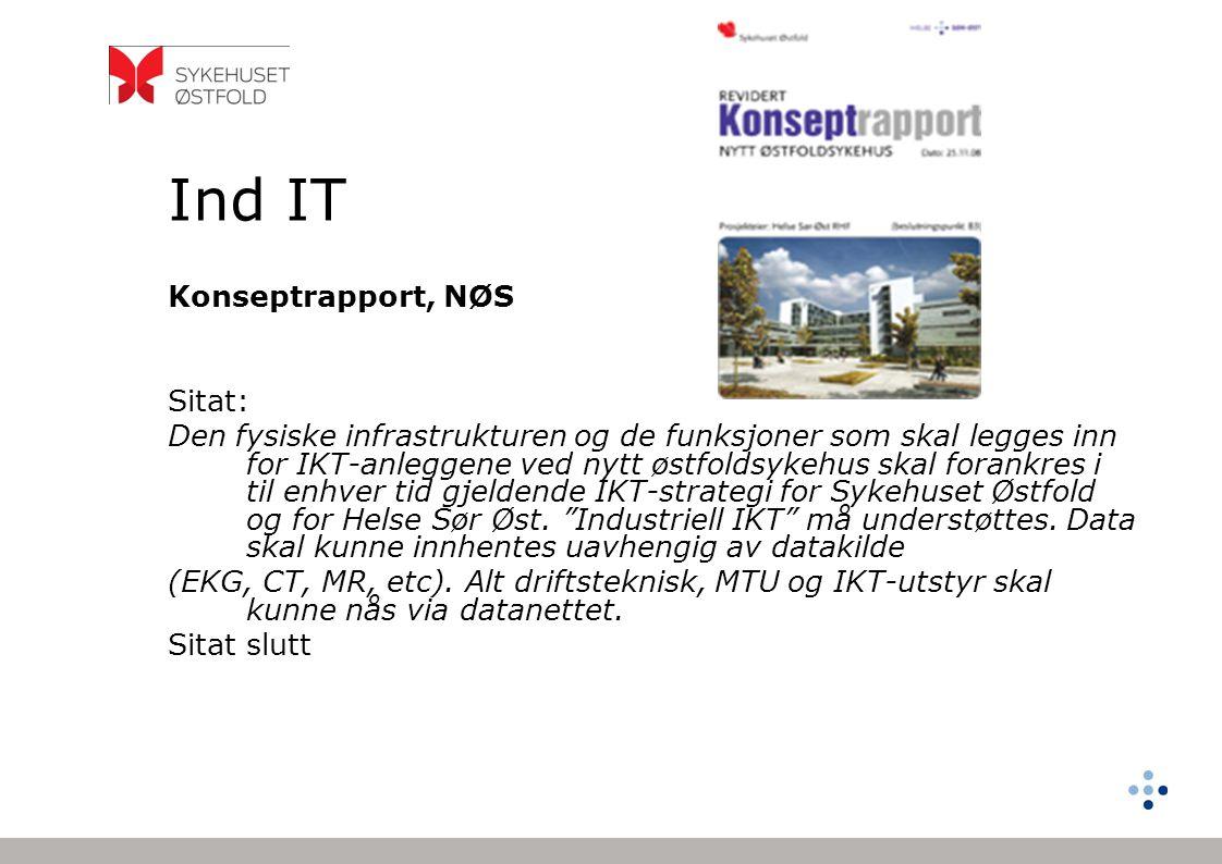 Ind IT Konseptrapport, NØS Sitat: