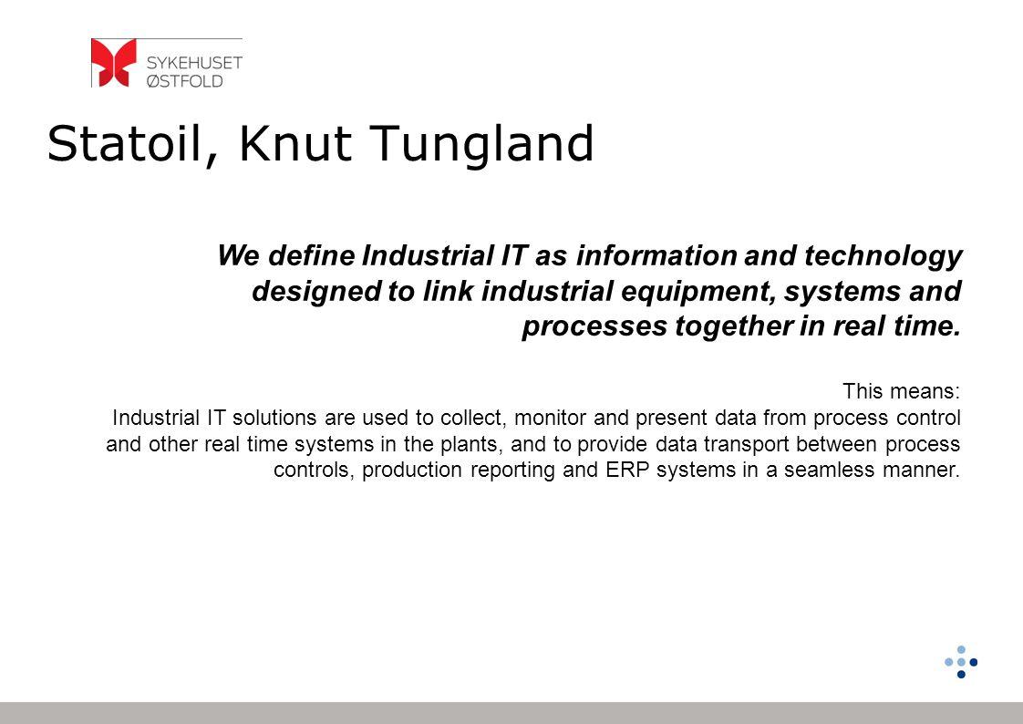 Statoil, Knut Tungland