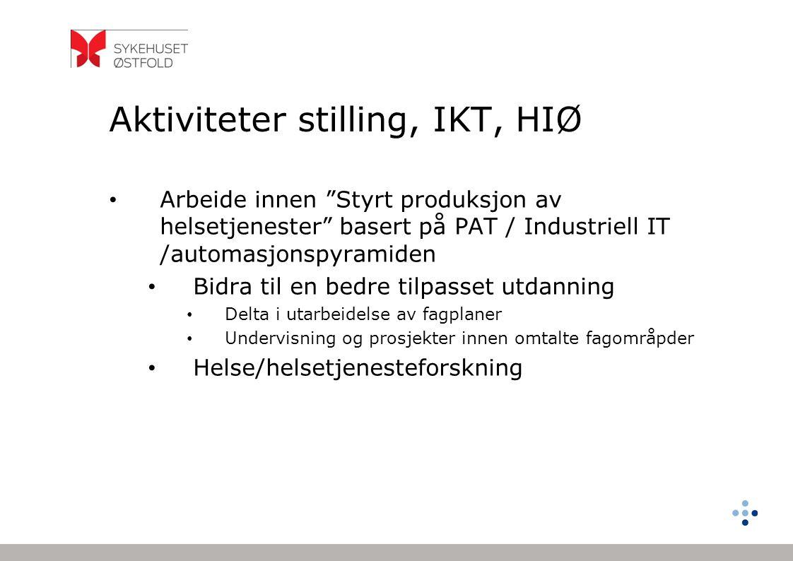 Aktiviteter stilling, IKT, HIØ