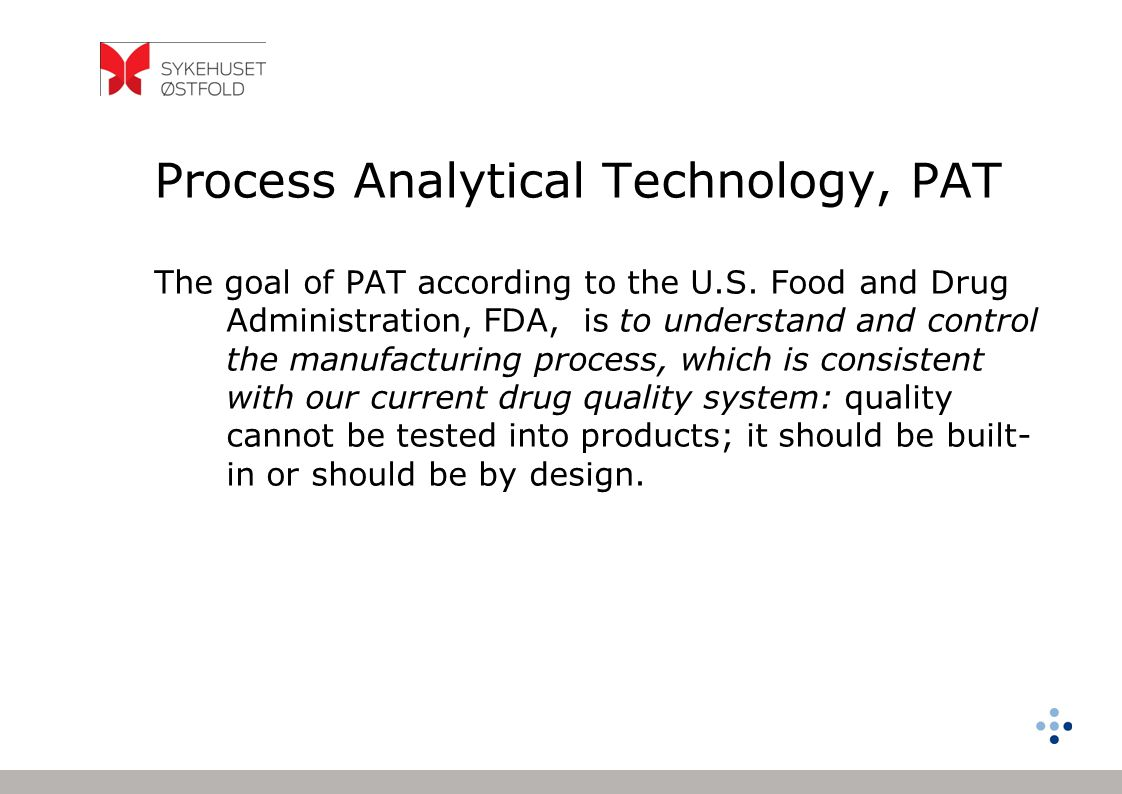Process Analytical Technology, PAT