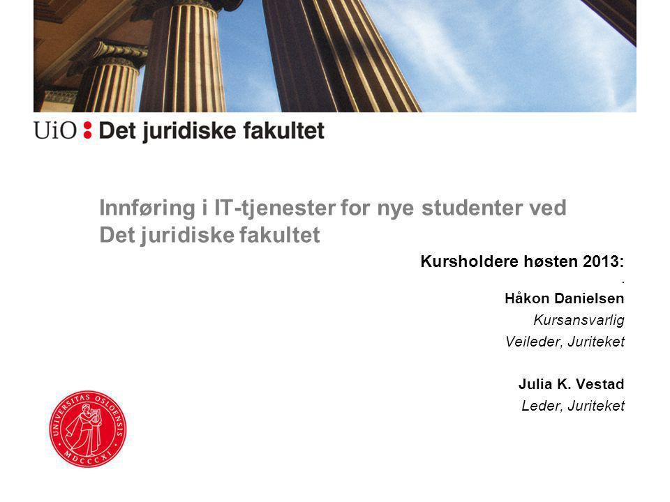 Innføring i IT-tjenester for nye studenter ved Det juridiske fakultet
