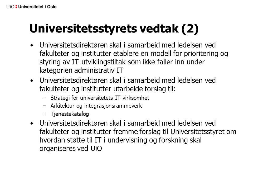 Universitetsstyrets vedtak (2)
