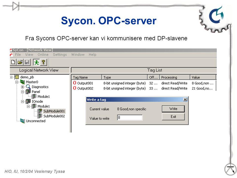 Sycon. OPC-server Fra Sycons OPC-server kan vi kommunisere med DP-slavene.