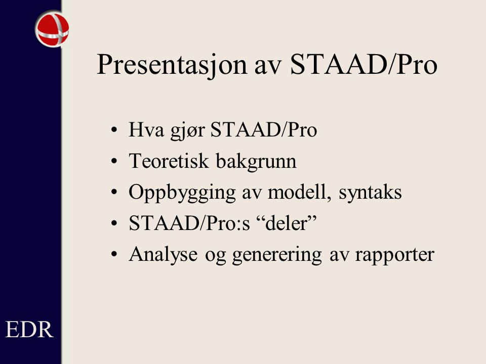 Presentasjon av STAAD/Pro