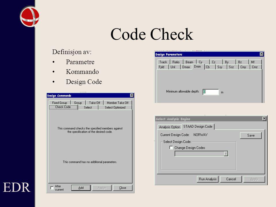 EDR Code Check Definisjon av: Parametre Kommando Design Code