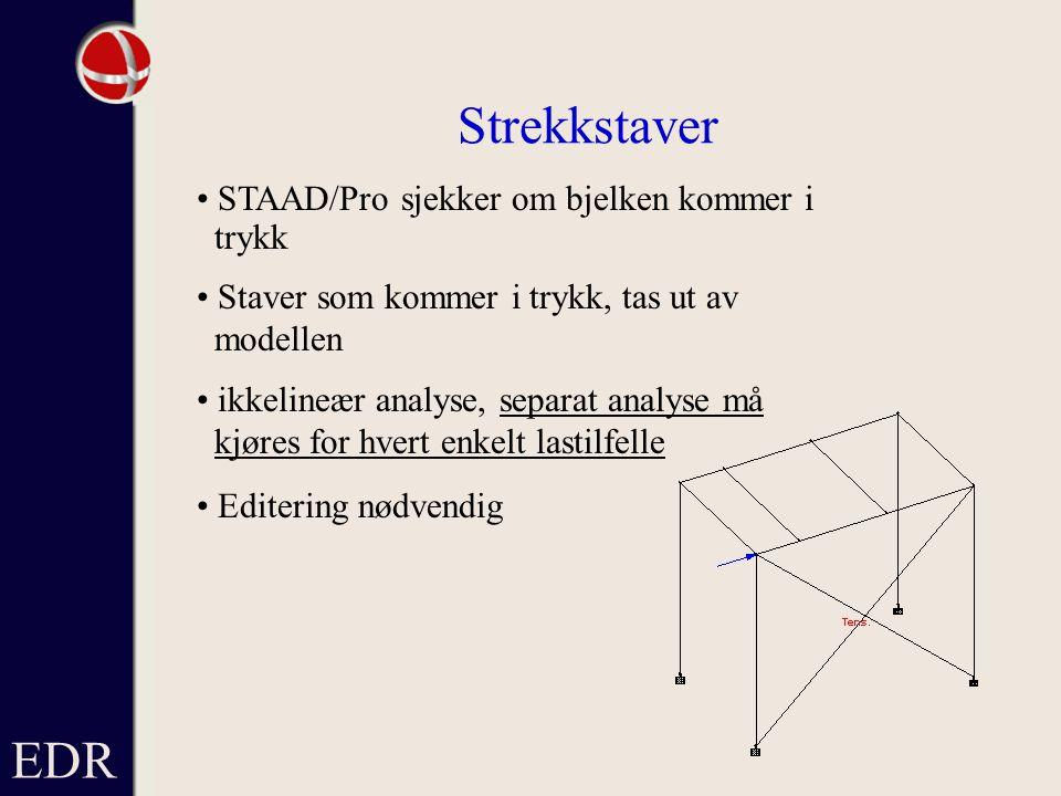 Strekkstaver EDR • STAAD/Pro sjekker om bjelken kommer i trykk