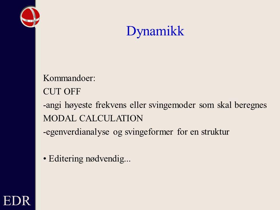 Dynamikk EDR Kommandoer: CUT OFF