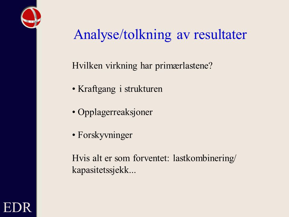 Analyse/tolkning av resultater
