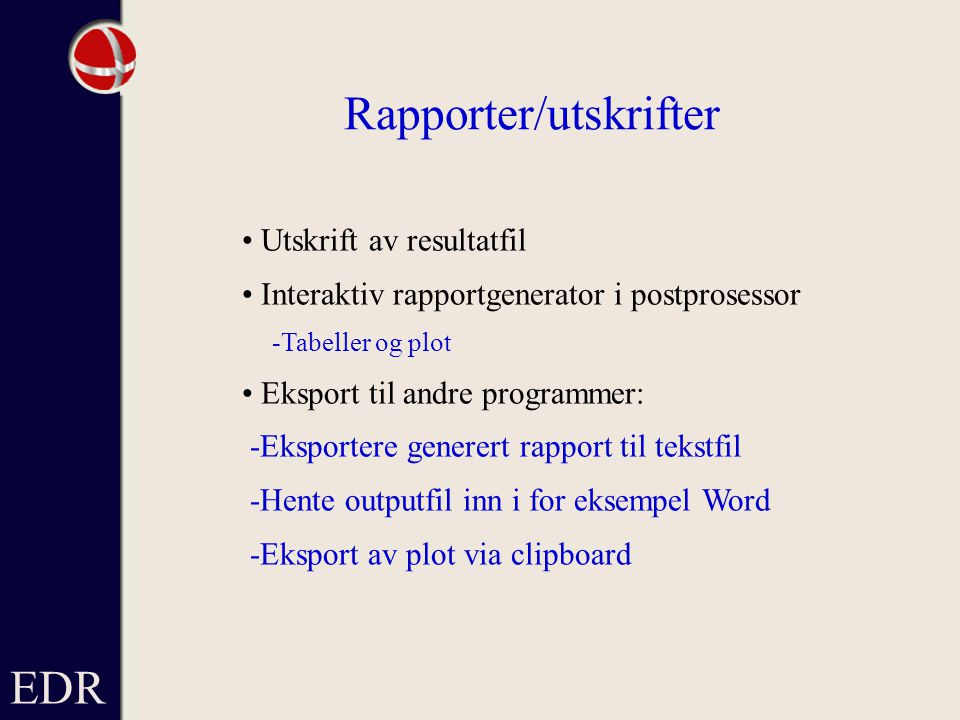 Rapporter/utskrifter