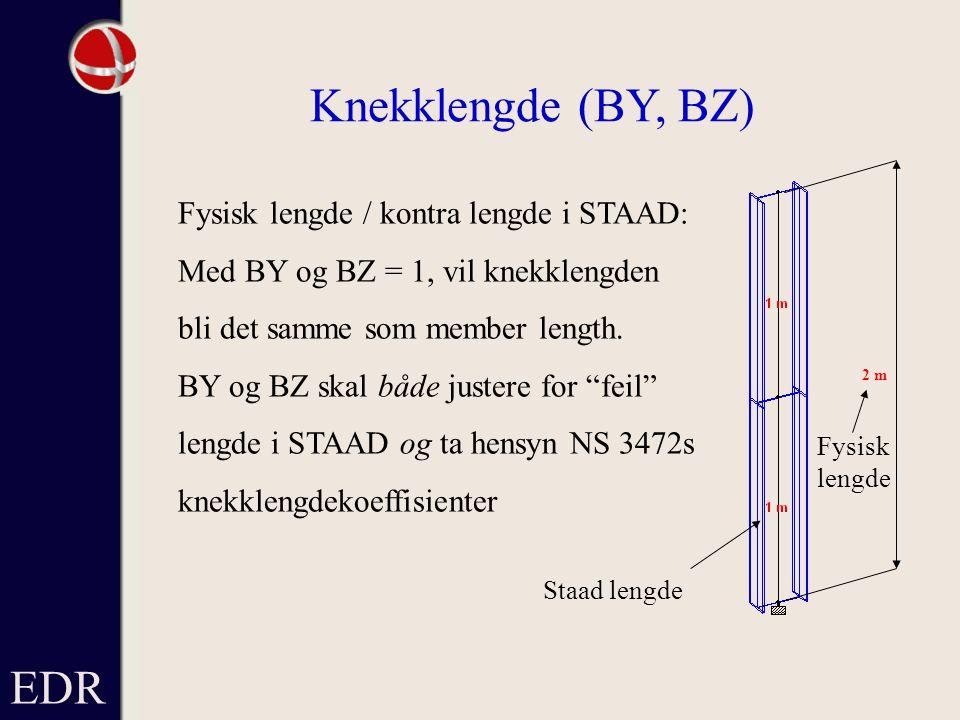 Knekklengde (BY, BZ) EDR Fysisk lengde / kontra lengde i STAAD: