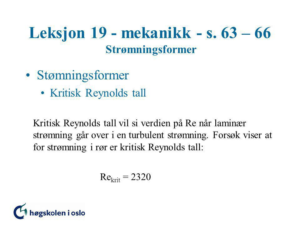 Leksjon 19 - mekanikk - s. 63 – 66 Strømningsformer