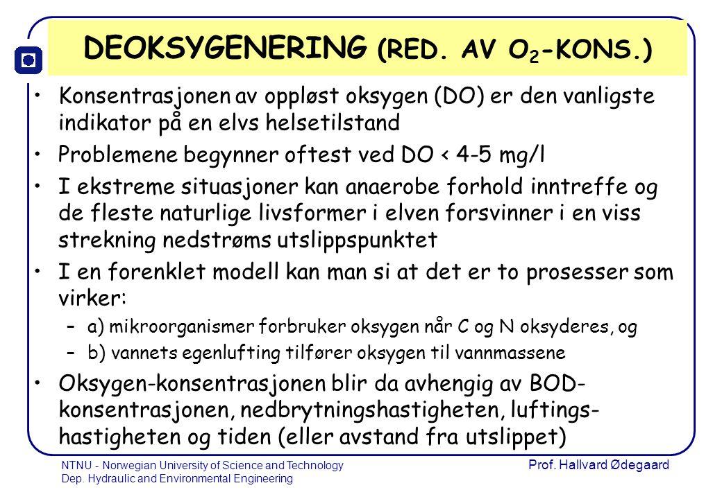 DEOKSYGENERING (RED. AV O2-KONS.)