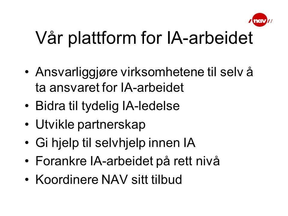 Vår plattform for IA-arbeidet