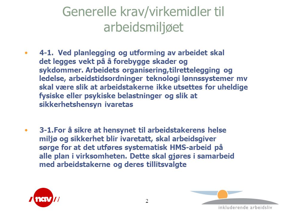 Generelle krav/virkemidler til arbeidsmiljøet