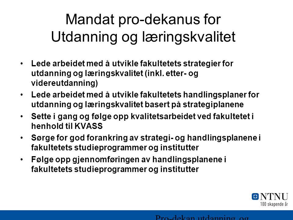 Mandat pro-dekanus for Utdanning og læringskvalitet
