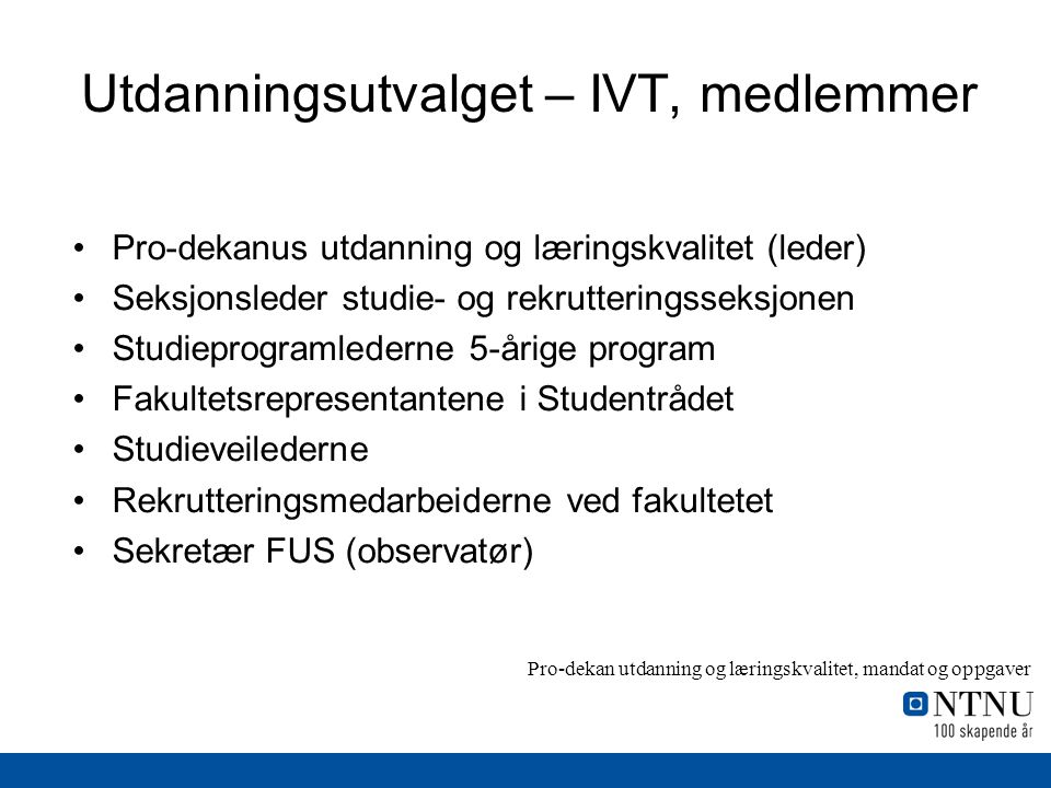 Utdanningsutvalget – IVT, medlemmer