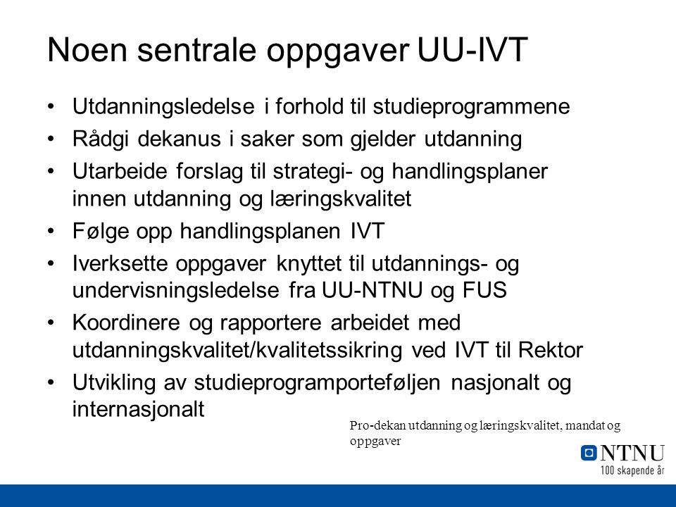 Noen sentrale oppgaver UU-IVT