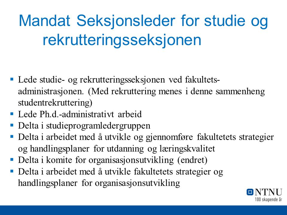 Mandat Seksjonsleder for studie og rekrutteringsseksjonen