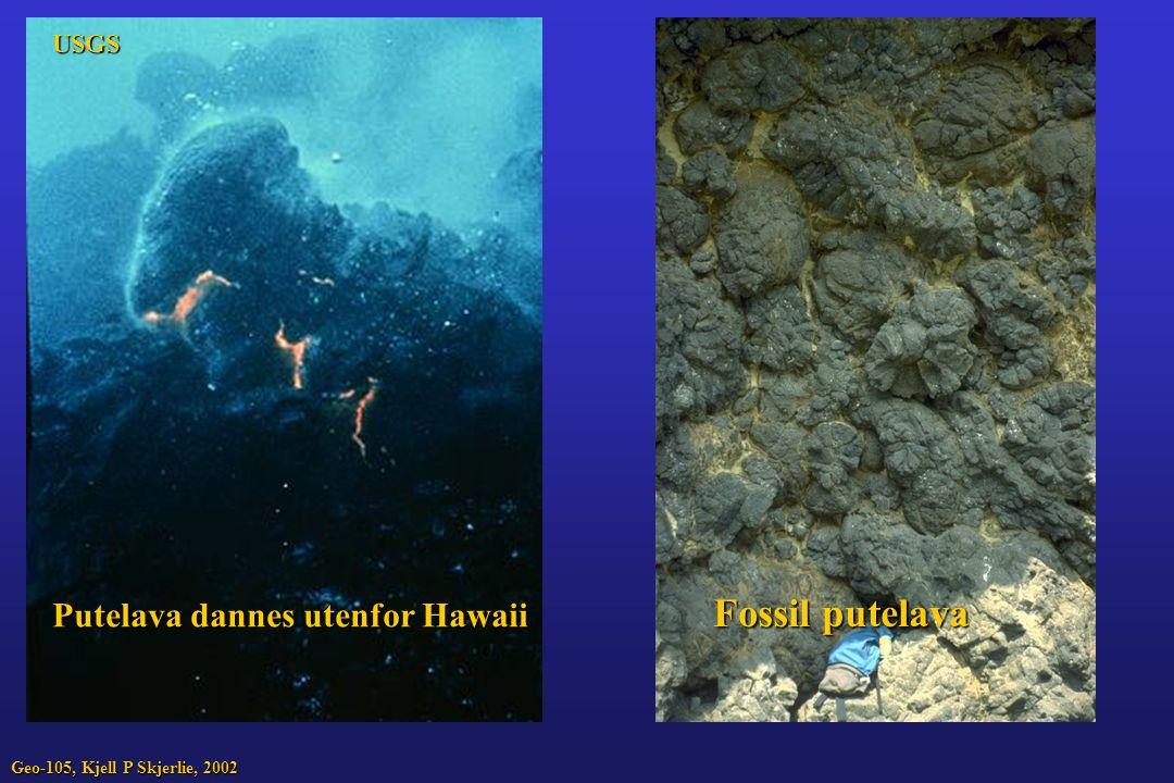 Fossil putelava Putelava dannes utenfor Hawaii USGS
