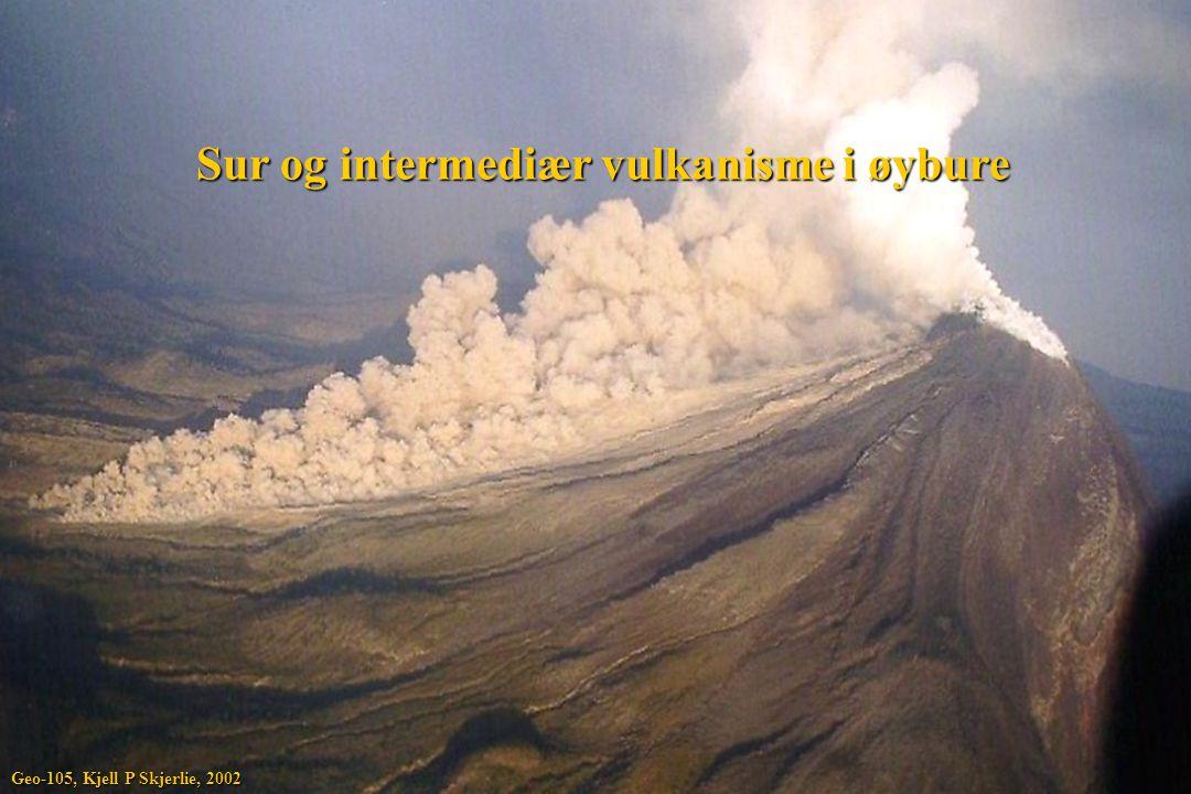 Sur og intermediær vulkanisme i øybure