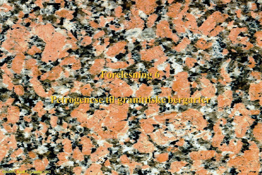 Petrogenese til granittiske bergarter
