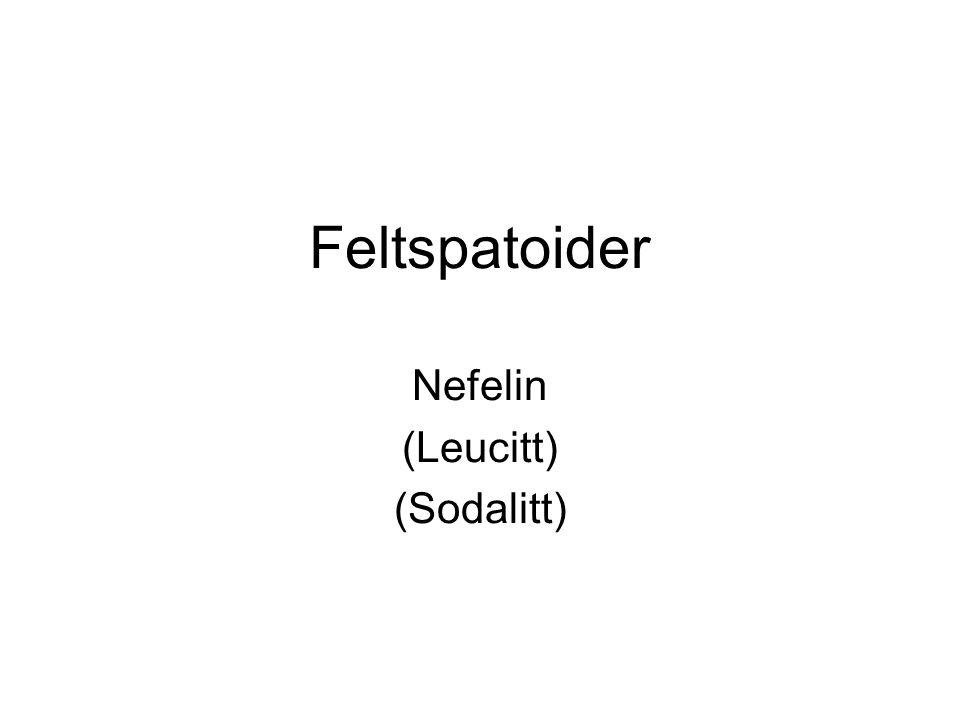 Nefelin (Leucitt) (Sodalitt)