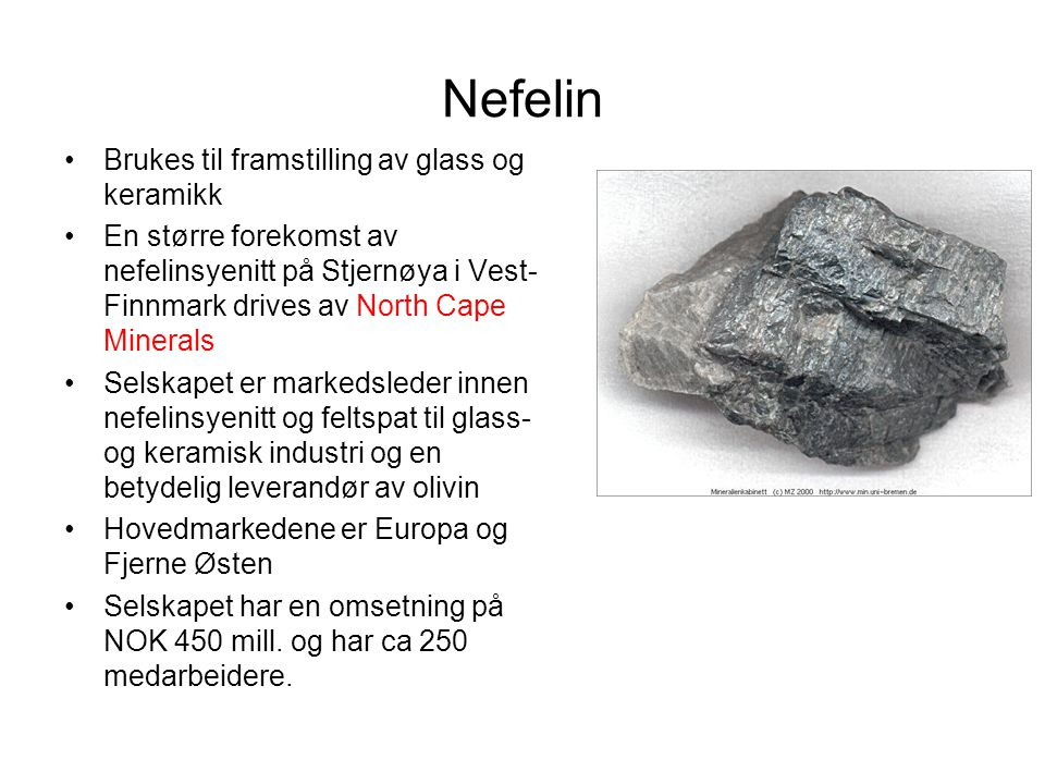 Nefelin Brukes til framstilling av glass og keramikk