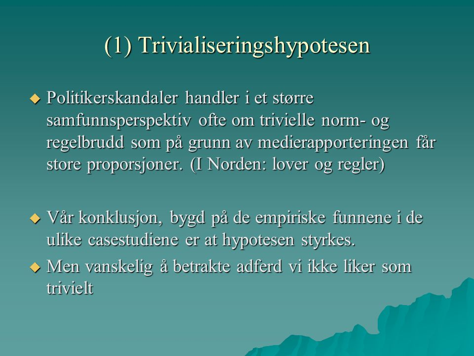 (1) Trivialiseringshypotesen