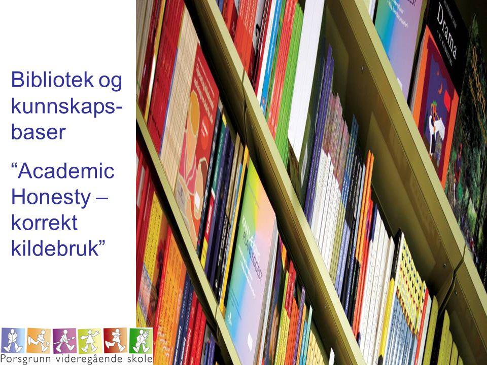 Bibliotek og kunnskaps-baser
