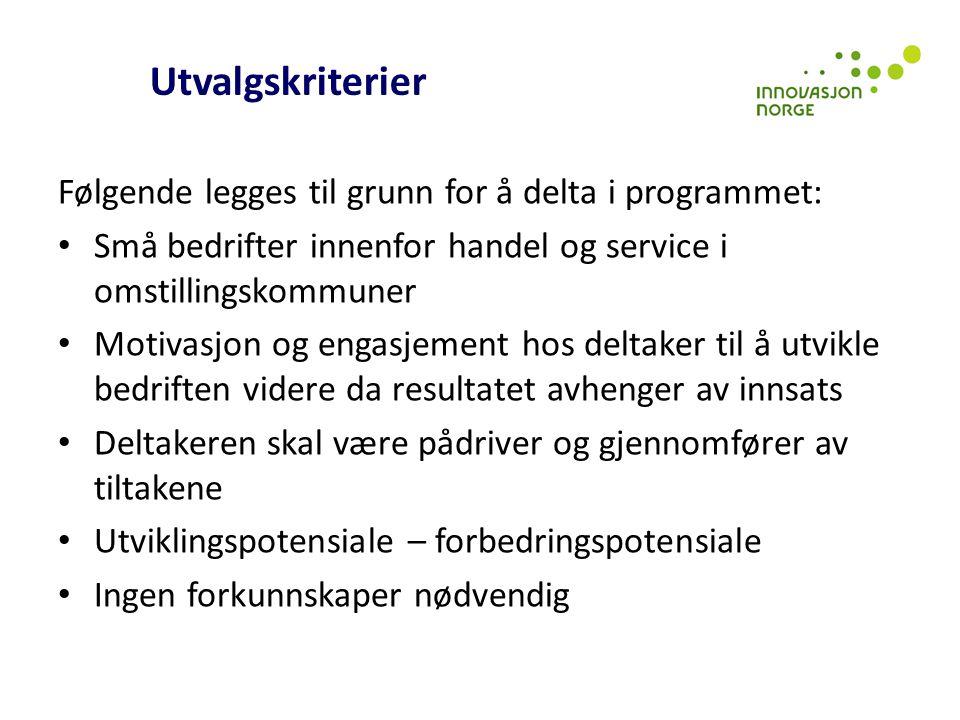 Utvalgskriterier Følgende legges til grunn for å delta i programmet: