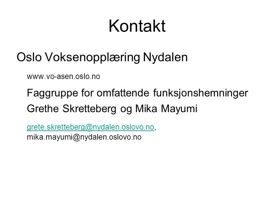 Kontakt Oslo Voksenopplæring Nydalen www.vo-asen.oslo.no