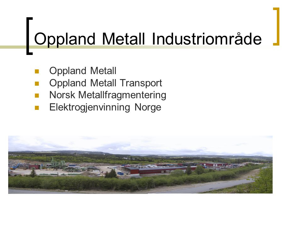 Oppland Metall Industriområde