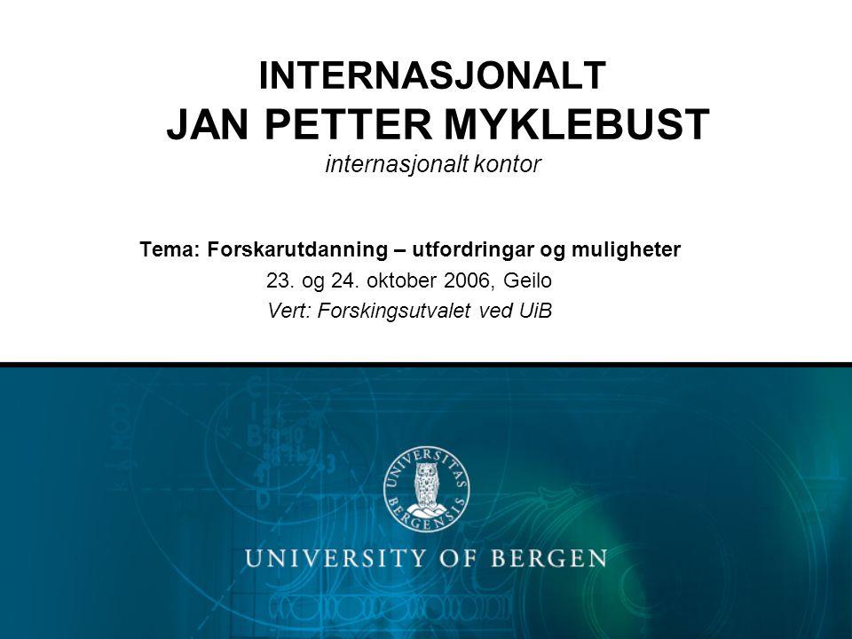 INTERNASJONALT JAN PETTER MYKLEBUST internasjonalt kontor