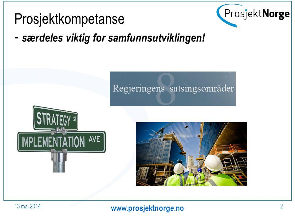 Prosjektkompetanse - særdeles viktig for samfunnsutviklingen!