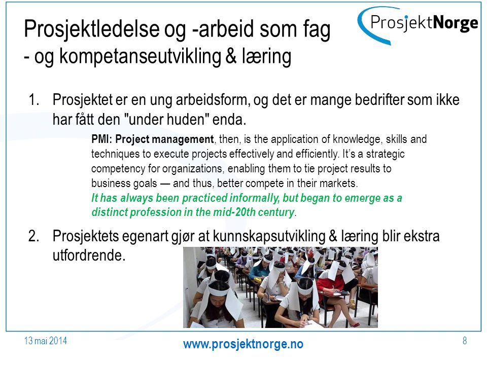 Prosjektledelse og -arbeid som fag - og kompetanseutvikling & læring