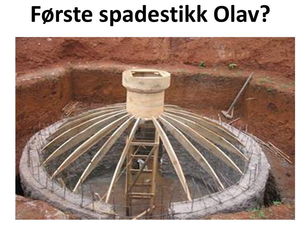 Første spadestikk Olav