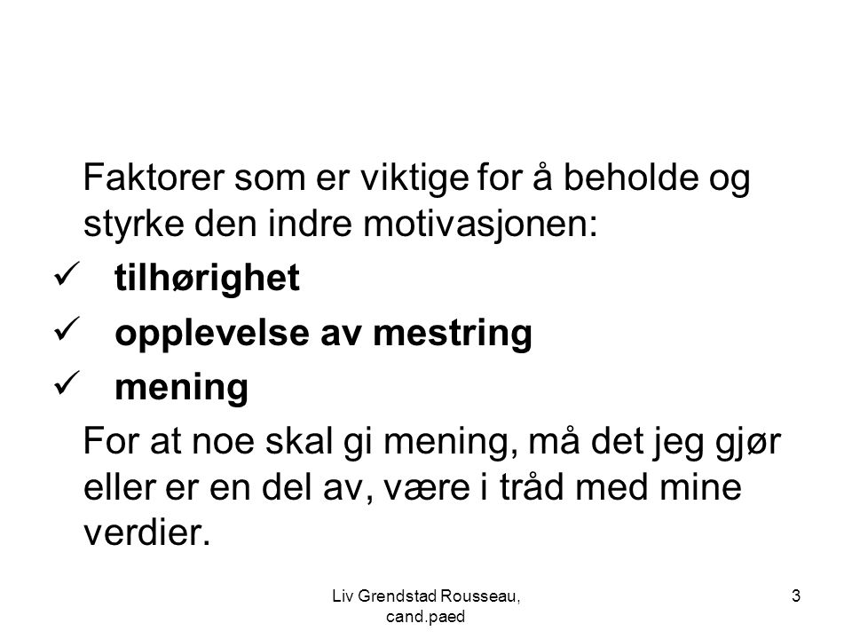 Liv Grendstad Rousseau, cand.paed