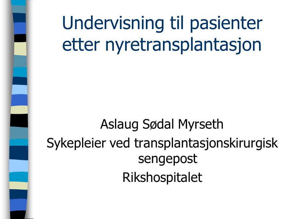 Undervisning til pasienter etter nyretransplantasjon