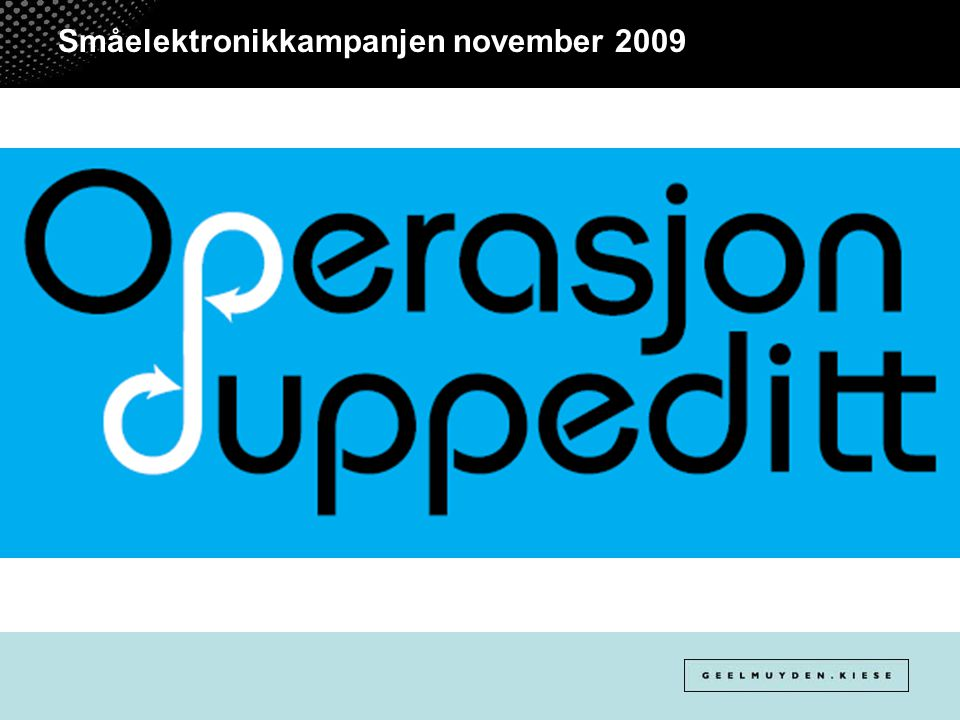 Småelektronikkampanjen november 2009