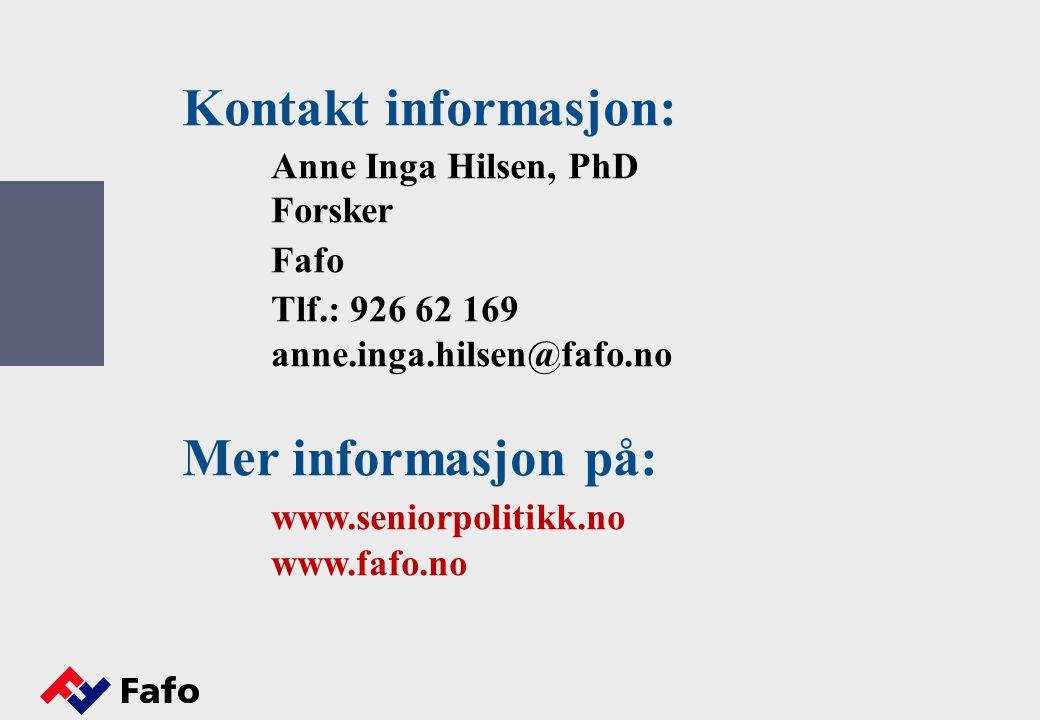 Kontakt informasjon: Mer informasjon på: www.seniorpolitikk.no