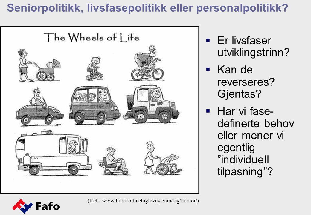 Seniorpolitikk, livsfasepolitikk eller personalpolitikk