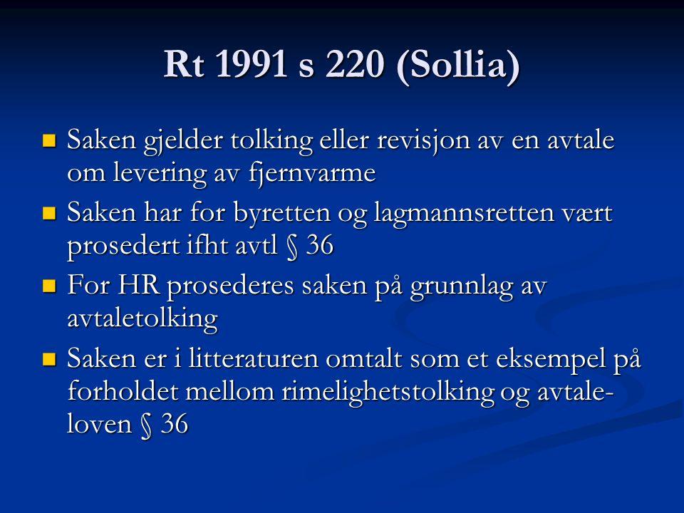 Rt 1991 s 220 (Sollia) Saken gjelder tolking eller revisjon av en avtale om levering av fjernvarme.