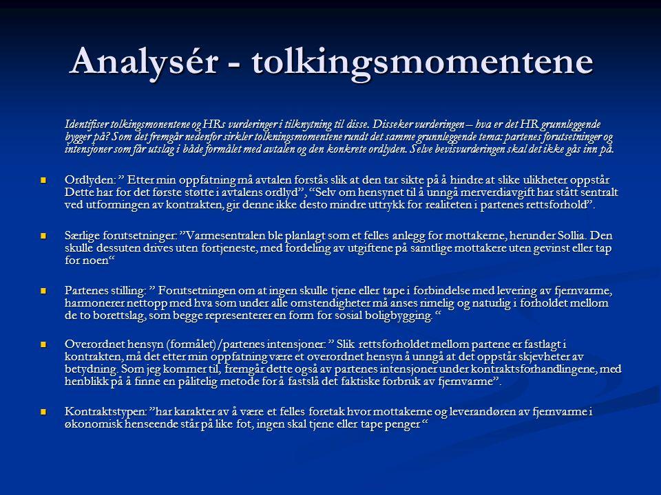 Analysér - tolkingsmomentene