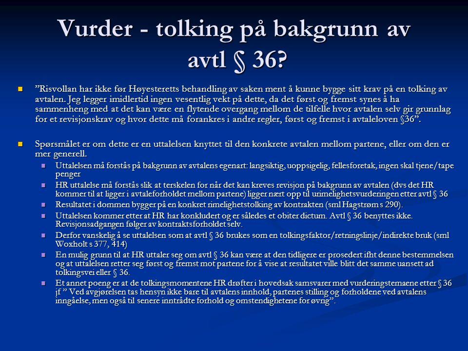 Vurder - tolking på bakgrunn av avtl § 36
