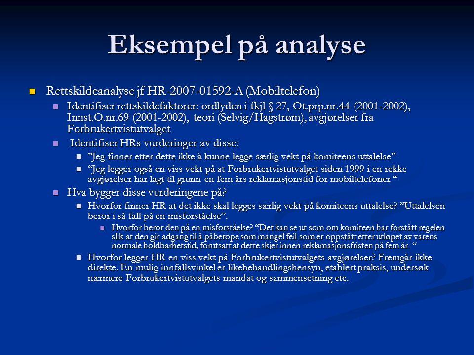 Eksempel på analyse Rettskildeanalyse jf HR-2007-01592-A (Mobiltelefon)