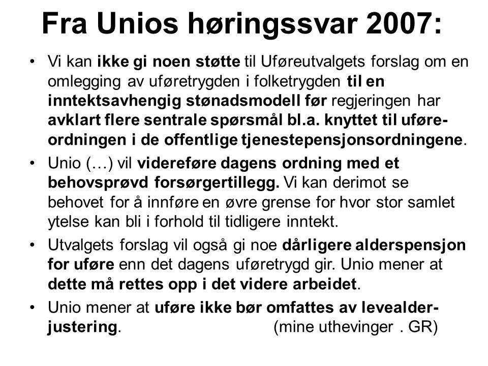 Fra Unios høringssvar 2007: